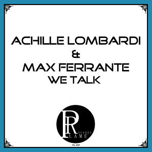 Achille Lombardi & Max Ferrante 歌手頭像