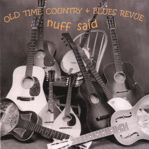 Old Time Country & Blues Revue 歌手頭像