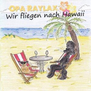 Opa Raylax 歌手頭像