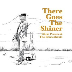 Chris Prowse & The Rouseabouts 歌手頭像