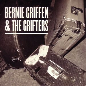 Bernie Griffen & The Grifters 歌手頭像