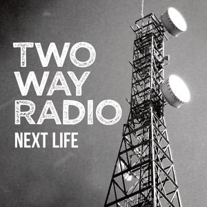 Two Way Radio 歌手頭像