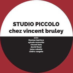 Vincent Bruley with Thomas Leprince, Sylvain Roverotto, Vincent Beis, David Thuot, Jules Cabalé & Cédric van Gele 歌手頭像