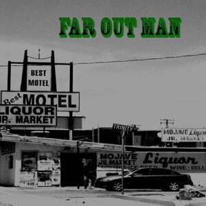 Far Out Man 歌手頭像