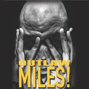 Outlaw Miles! 歌手頭像