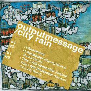 Outputmessage & City Rain 歌手頭像