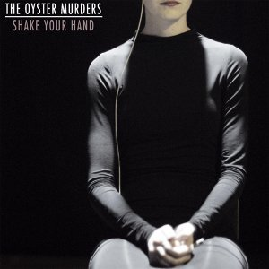 The Oyster Murders 歌手頭像