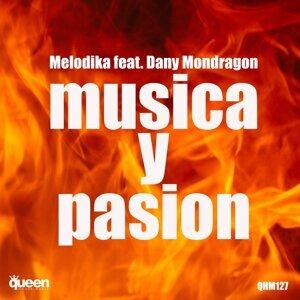 Melodika featuring Dany Mondragon 歌手頭像