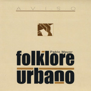 Pablo Mayor & Folklore Urbano 歌手頭像