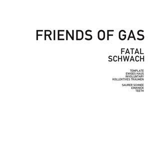 Friends of Gas 歌手頭像