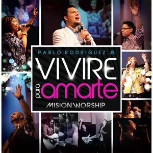 Pablo Rodriguez Jr, Misión Worship 歌手頭像
