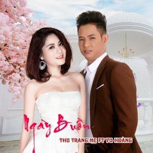 Thu Trang MC feat. Vu Hoang 歌手頭像