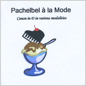 Pachelbel Ala Mode 歌手頭像