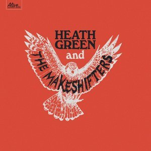 Heath Green & The Makeshifters 歌手頭像