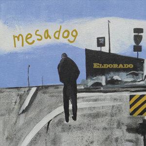 Mesadog 歌手頭像
