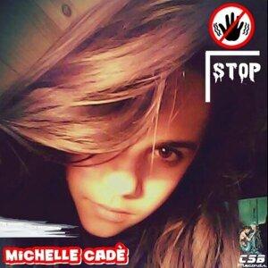 Michelle Cadè 歌手頭像