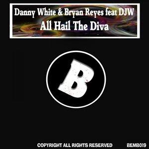 Danny White, Bryan Reyes 歌手頭像