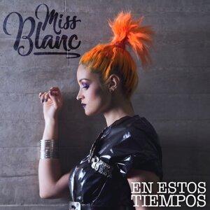 Miss Blanc 歌手頭像