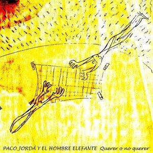 Paco Jordá y el Hombre Elefante 歌手頭像