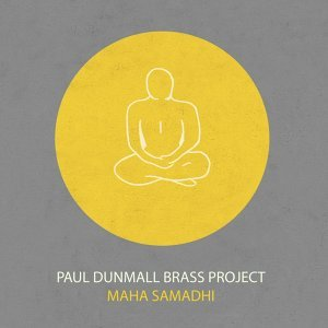 Paul Dunmall Brass Project 歌手頭像