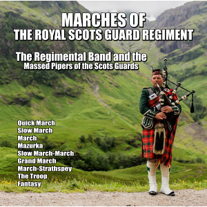 The Regimental Band and the Massed Pipers of the Scots Guards 歌手頭像