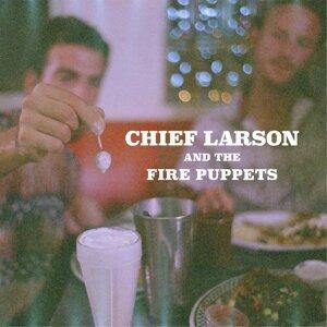 Chief Larson & the Fire Puppets 歌手頭像