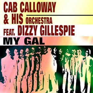 Cab Calloway & His Orchestra feat. Dizzy Gillespie 歌手頭像