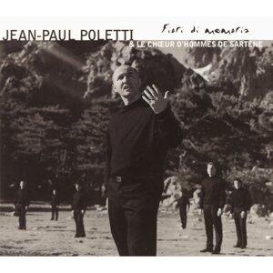 Jean Paul Poletti, Le Chœur D'hommes De Sartène 歌手頭像