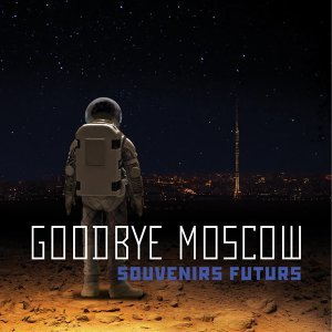 Goodbye Moscow 歌手頭像