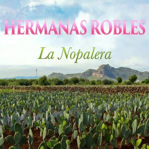 Hermanas Robles 歌手頭像