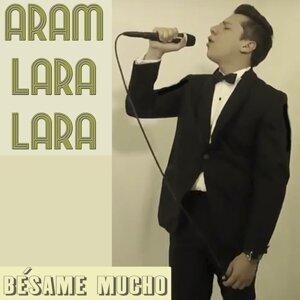Aram Lara Lara 歌手頭像