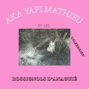 Aka Yapi Mathieu, Les Rossignols d'Anaguie 歌手頭像