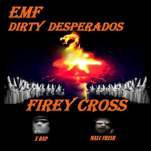 Emf Dirty Desperados 歌手頭像