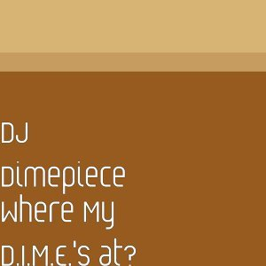 DJ Dimepiece 歌手頭像