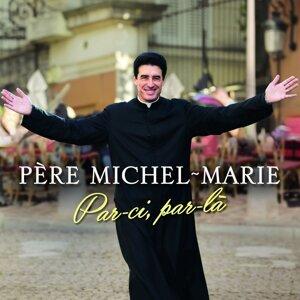 Père Michel-Marie (佩瑞.米謝-馬利) 歌手頭像