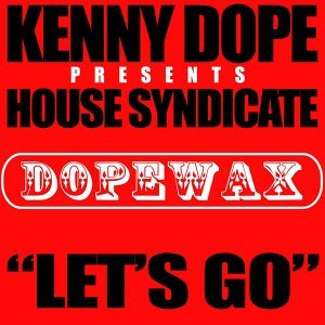 Kenny Dope, House Syndicate 歌手頭像