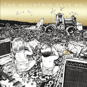 The Mountain Says No 歌手頭像