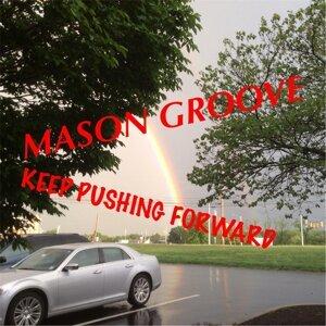 Mason Groove 歌手頭像