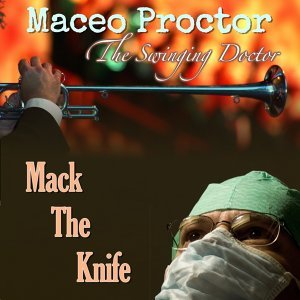 Maceo Proctor the Singing Doctor 歌手頭像