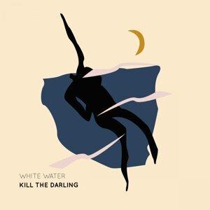 Kill the Darling 歌手頭像