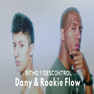 Dany & Rookie Flow 歌手頭像