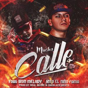 Foas Iron Melody Feat. Kito el Niño Melody 歌手頭像