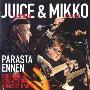 Juice Leskinen & Mikko Alatalo 歌手頭像