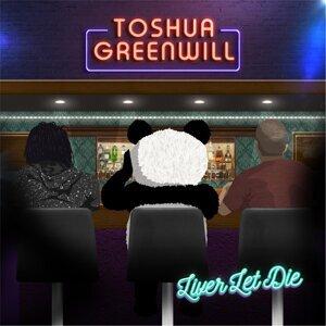Toshua Greenwill 歌手頭像