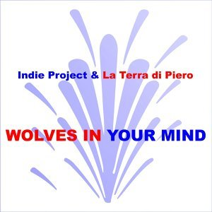 Indie Project, La Terra Di Piero 歌手頭像