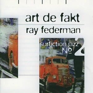 Art De Fakt, Ray Federman 歌手頭像
