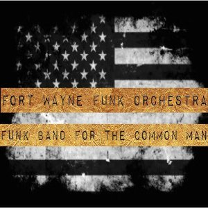 Fort Wayne Funk Orchestra 歌手頭像