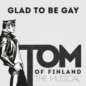 Tom Of Finland Musical 歌手頭像