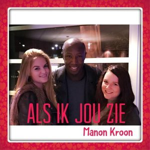 Manon Kroon, Michelle Dijkstra, Roscoe Jozefzoon 歌手頭像