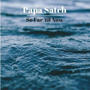 Papa Satch 歌手頭像